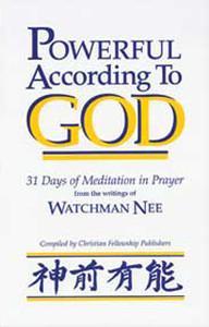 Powerful According to God by Watchman Nee