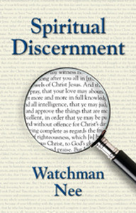 Spiritual Discernment by Watchman Nee