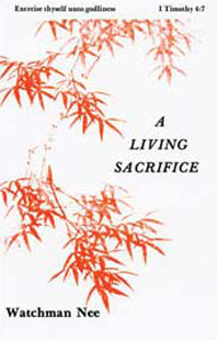 A Living Sacrifice by Watchman Nee