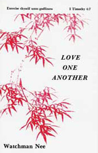 Love One Another by Watchman Nee