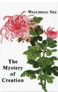 Mystery of Creation by Watchman Nee