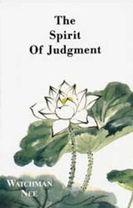 The Spirit of Judgment by Watchman Nee