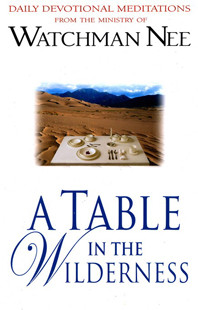 A Table in the Wilderness by Watchman Nee