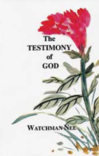 Testimony of God by Watchman Nee