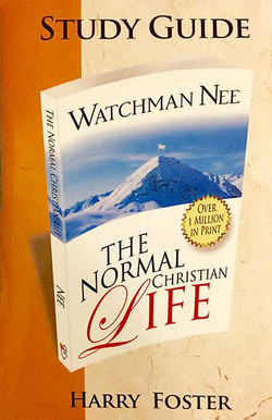 The Normal Christian Life Study Guide by Harry Foster