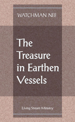 Treasure in Earthen Vessels, The by Watchman Nee