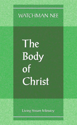 Body of Christ, The (Booklet) by Watchman Nee