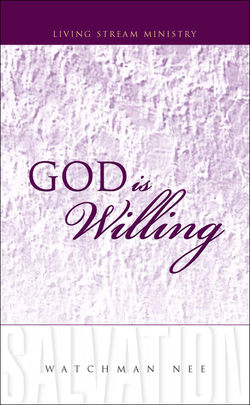 God is Willing by Watchman Nee