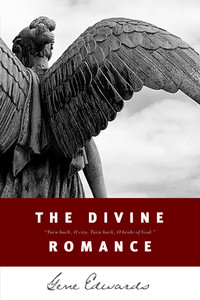 The Divine Romance by Gene Edwards