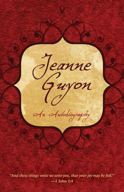 Jeanne Guyon: An Autobiography