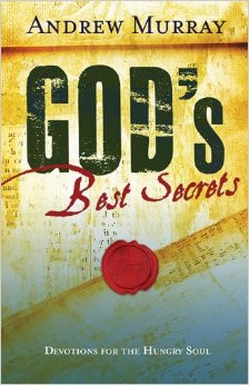 God's Best Secrets by Andrew Murray