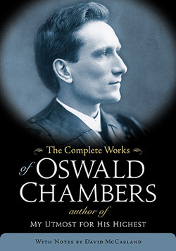 Complete Works of Oswald Chambers by Oswald Chambers