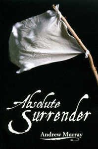 Absolute Surrender CLC by Andrew Murray