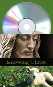 Knowing Christ by Martha Kilpatrick