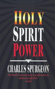 Holy Spirit Power by Charles Spurgeon