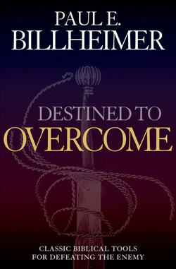 Destined to Overcome by Paul Billheimer