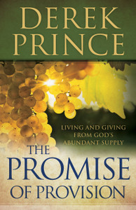 The Promise of Provision by Derek Prince