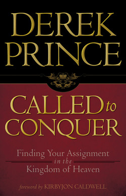 Called to Conquer by Derek Prince