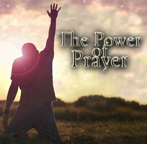 The Power of Prayer by Martha Kilpatrick