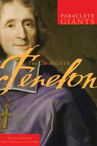 The Complete Fenelon by Francois Fenelon