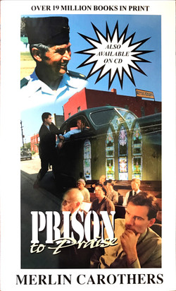 Prison to Praise by Merlin Carothers