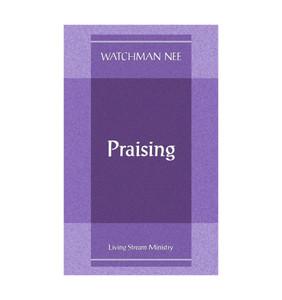 Praising by Watchman Nee