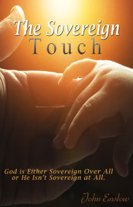 The Sovereign Touch by John Enslow