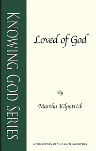 Loved of God by Martha Kilpatrick