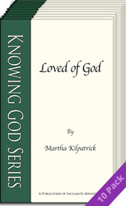 Loved of God (10 Pack) by Martha Kilpatrick
