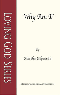 Why Am I? by Martha Kilpatrick
