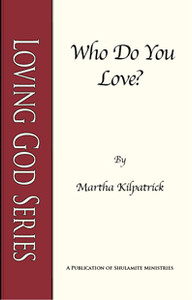 Who Do You Love? by Martha Kilpatrick