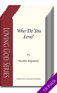 Who Do You Love? (10 Pack) by Martha Kilpatrick