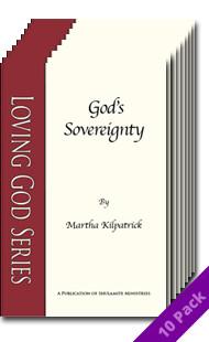 God's Sovereignty (10 Pack) by Martha Kilpatrick