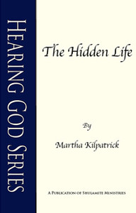 Hidden Life, The by Martha Kilpatrick