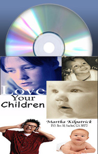 Love Your Children by Martha Kilpatrick