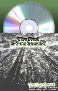 Real Father, The by Martha Kilpatrick