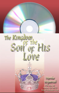 Kingdom of the Son of His Love, The by Martha Kilpatrick John Enslow