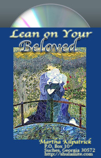 Lean on Your Beloved by Martha Kilpatrick