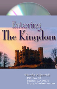 Entering the Kingdom by Martha Kilpatrick