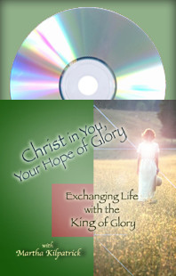 Christ in You, Your Hope of Glory Martha Kilpatrick