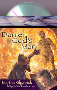Daniel, God's Man Martha Kilpatrick