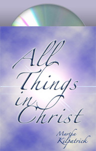 All Things in Christ Martha Kilpatrick