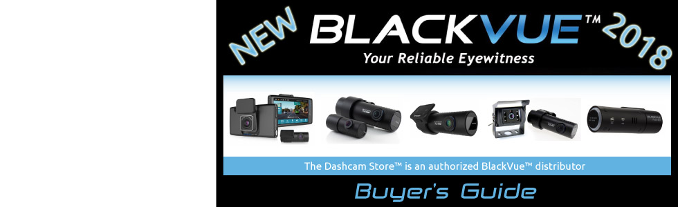 2018 BlackVue Dashcam Buyer's Guide