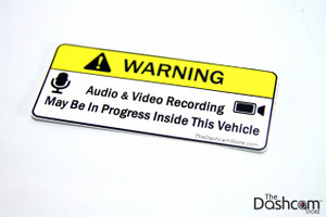 Warning Sticker - Audio and Video Recording May Be In Progress In This Vehicle - Copyright © 2015 The Dashcam Store™