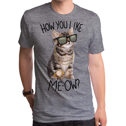 How You Like Meow Men's T-Shirt