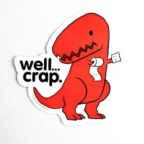 d97fed966 Well Crap Dinosaur Men's T-Shirt – Well Crap Dinosaur T ..