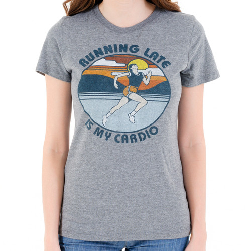 Running Late Is My Cardio Women's T-Shirt