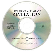 Living at a Time of Revelation CD