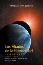 Los Aliados de la Humanidad Libro Uno - Allies of Humanity, Book One Spanish