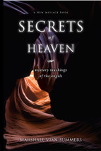 Secrets of Heaven - (print book)